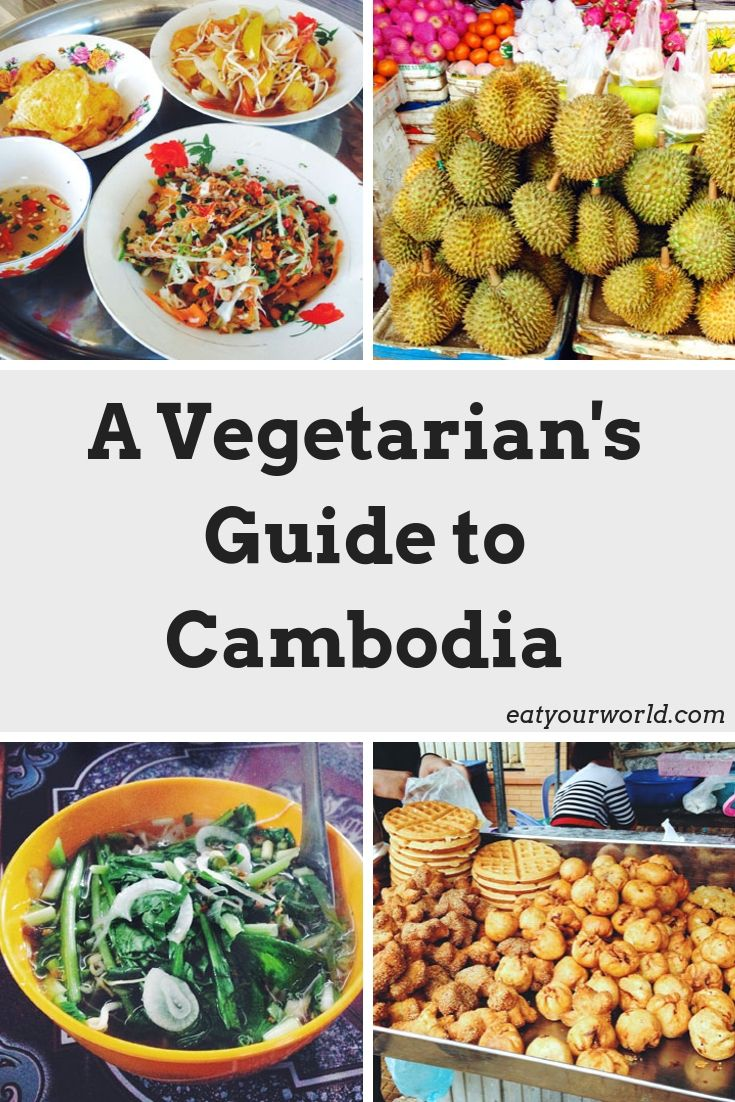 How to eat vegetarian when traveling to Cambodia
