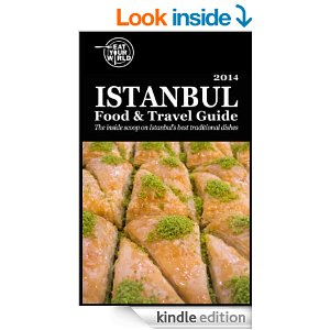 Istanbul Food and Travel Guide on Kindle, by Eat Your World
