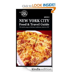 NYC Food and Travel Guide on Kindle, now available on Amazon
