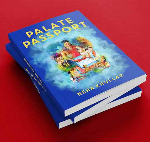 Copies of Neha Khullar's cookbook Palate Passport